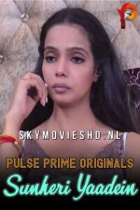 Sunheri Yaadein (2020) PulsePrime Hindi Short Film