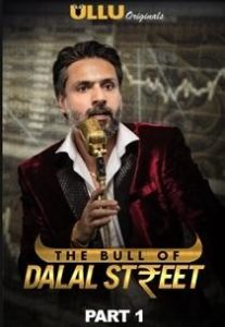 The Bull Of Dalal Street Part: 1 (2020) Ullu Originals Web Series