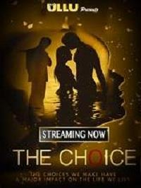 The Choice (2019) Ullu Originals Web Series