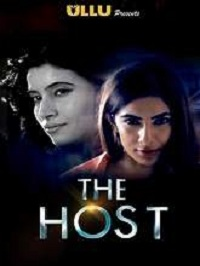 The Host (2019) Ullu Originals Hindi Web Series