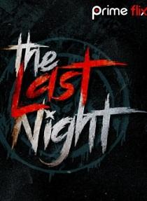 The Last Night (2019) S01 Prime Flix Complete Web Series