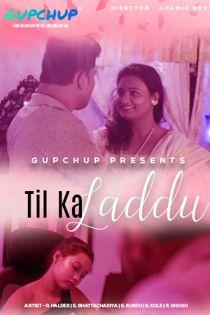 Til Ka Laddu (2020) Gupchup Hindi Web Series