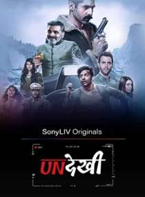 Undekhi (2020) Hindi Complete Web Series