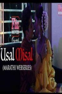 Usal Misal (2019) Flizmovies Originals Complete Web Series