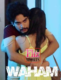 Waham (2020) Flizmovies Originals Short Film