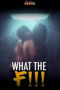 What The F!!! (2020) 720p Web Series