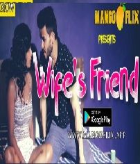 Wifes Friend (2020) MangoFlix Hindi Short Film
