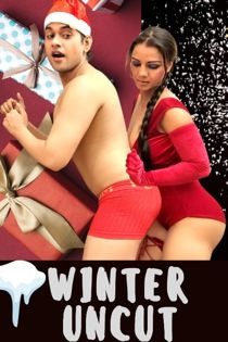 Winter Uncut (2020) HotHit Hindi Short Film