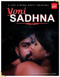 Yoni Sadhna (2020) CinemaDosti Originals Hindi Short Film